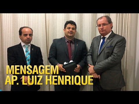 Apóstolo Luiz Henrique nos Gideões