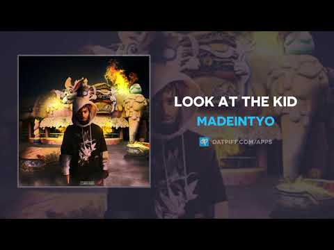 MadeinTYO - LOOK AT THE KID (AUDIO)