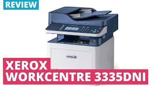 Printerland Review: Xerox Workcentre 3335DNi A4 Mono Multifunction Laser Printer