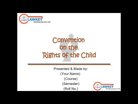 Convention on the Rights of the Child || Human Rights Law & Practices || Presentation