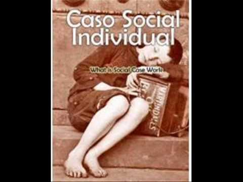 El metodo de caso social individual del trabajo social - Casos practicos trabajo social ...