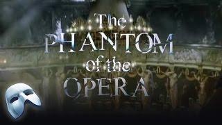 Welcome To The Phantom of the Opera!