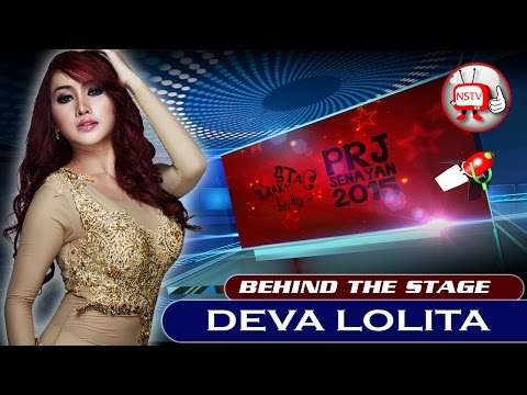 Deva Lolita - Behind The Stage PRJ 2015 - NSTV