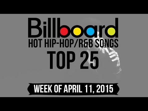 Top 25 - Billboard Hip-Hop/R&B Songs | Week of April 11, 2015