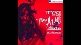 2 Chainz (Tity Boi) - Up In Smoke [Trap A Velli 2]
