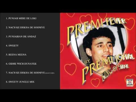PREMI FEVER - PREMI JOHAL - FULL SONGS JUKEBOX