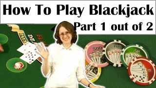 How to Play Blackjack -The Basics, Splitting & Doubling Down