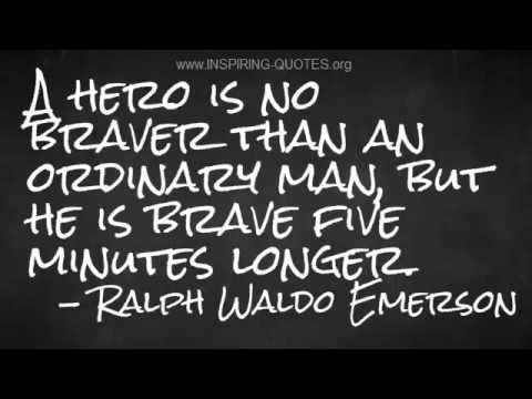 Inspiring Quotes Ralph Waldo Emerson On Bravery Youtube