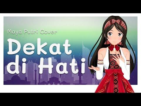 RAN - Dekat Di Hati | Maya Putri Cover