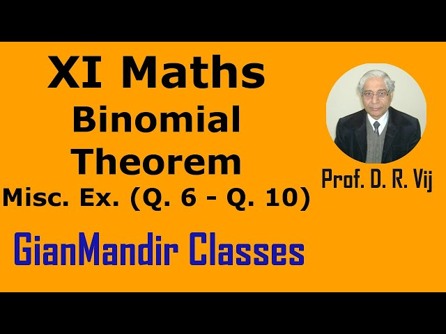 XI Maths | Binomial Theorem | Miscellaneous Exercises (Q. 6 to Q. 10) by Divya Ma'am