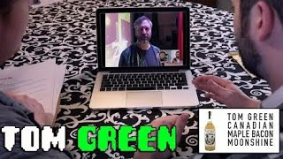 Tom Green Canadian Maple Bacon Moonshine