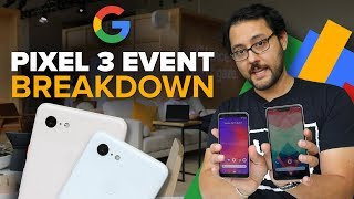 We break down the Google Pixel  3 event (Alphabet City)