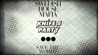 [INSTRUMENTAL] Swedish House Mafia - Save The World (Knife Party Remix)