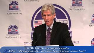 "Gareth Porter: The ""Manufactured Crisis"" and drive for U.S. / Israel military actions against Iran"