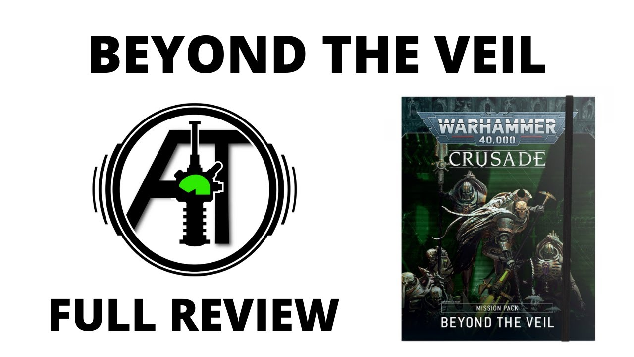 Beyond the Veil Crusade Mission Pack - Review of New Expansion for Warhammer 40K