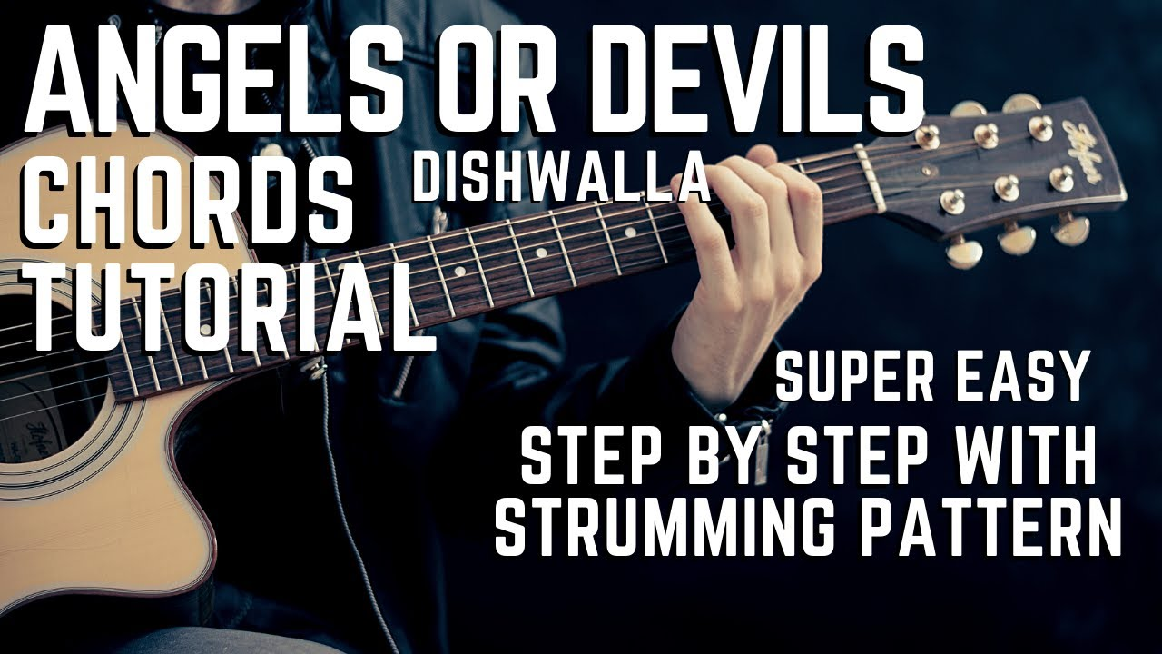 Angels Or Devils by Dishwalla Complete Guitar Chords Tutorial/Lesson MADE  EASY