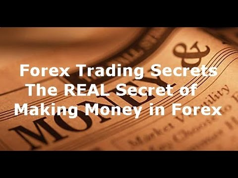 Forex Trading Secrets Revealed for Successful FX Trading