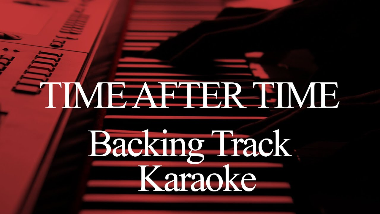 Cyndi Lauper Time After Time Cover Backing Track Karaoke Chords