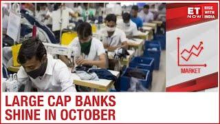 Large Cap Banks Shine In October F&O Series