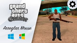 GTA San Andreas | Arreglar Mouse Windows 8 y Windows 10