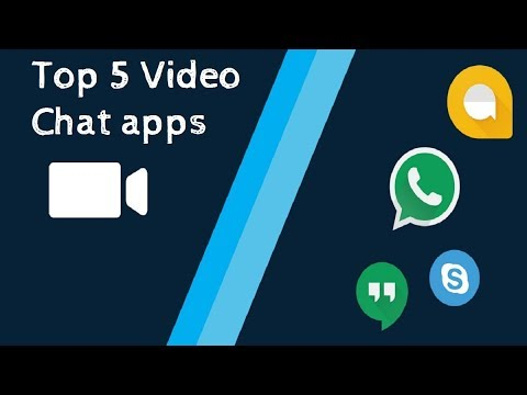 Top 5 video chat apps for Android