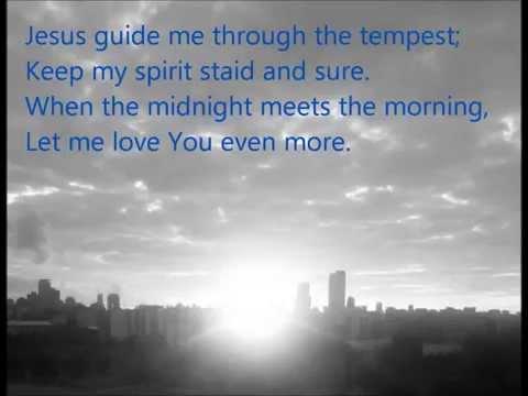 Jesus draw me ever nearer (with lyrics)