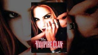 Клан ВАМПИРОВ. НЕОРДИНАРНЫЙ фильм про вампиров, основанный на реальных событиях. Ужасы