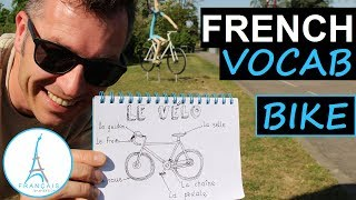 French BICYCLE BIKE Vocabulary - Le Vélo en Français (Learn French with Funny French Lessons)
