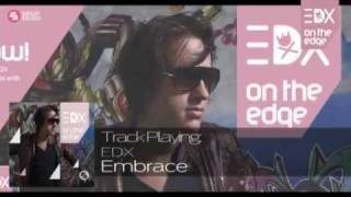 EDX - Embrace (Radio Mix) // On The Edge