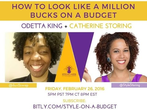 How to look like a million bucks on a budget!-  Interview