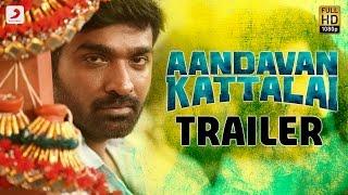 Aandavan Kattalai Trailer HD Official | Vijay Sethupathi, Rithka Singh | K | Tamil