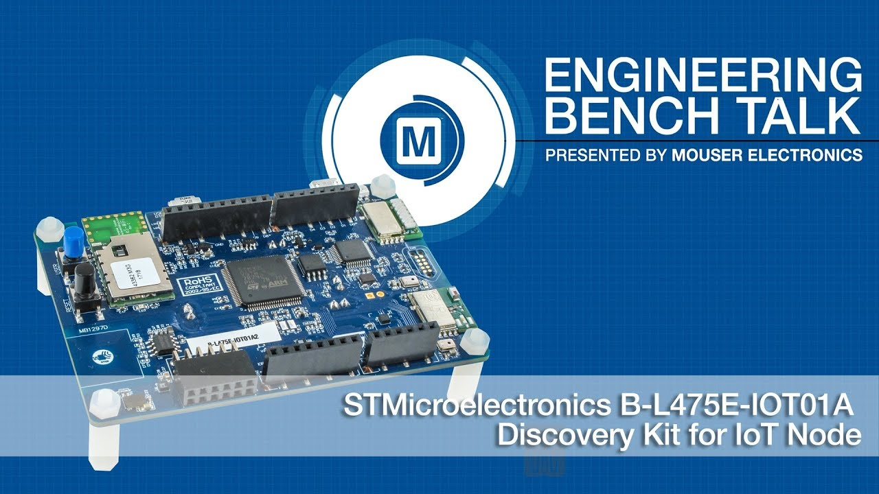 STMicroelectronics B-L475E-IOT01A Discovery Kit for IoT Node | Engineering  Bench Talk