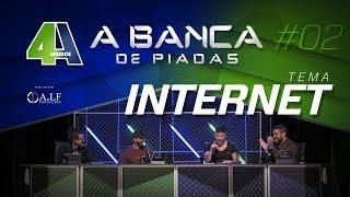 BANCA DE PIADAS - INTERNET - #02
