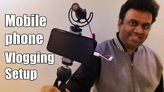 Mobile Phone Vlogging Setup