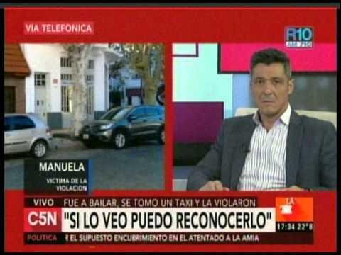 C5N -  ABUSO EN EL TAXI: HABLA MANUELA, VICTIMA DE LA VIOLACION