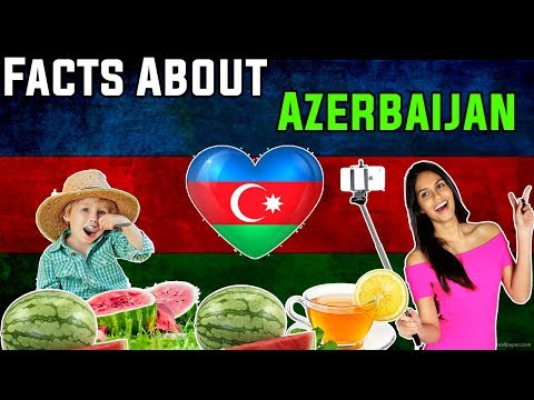 10 Most INTERESTING Facts about AZERBAIJAN!!