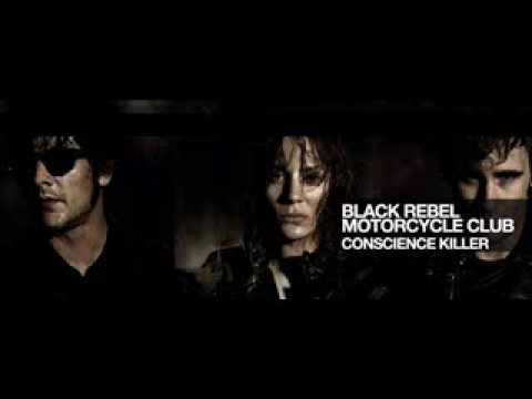 Black Rebel Motorcycle Club Conscience Killer