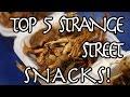 Malaysia's Top 5 Strange Street Snacks | These are super unique! | Malaysia