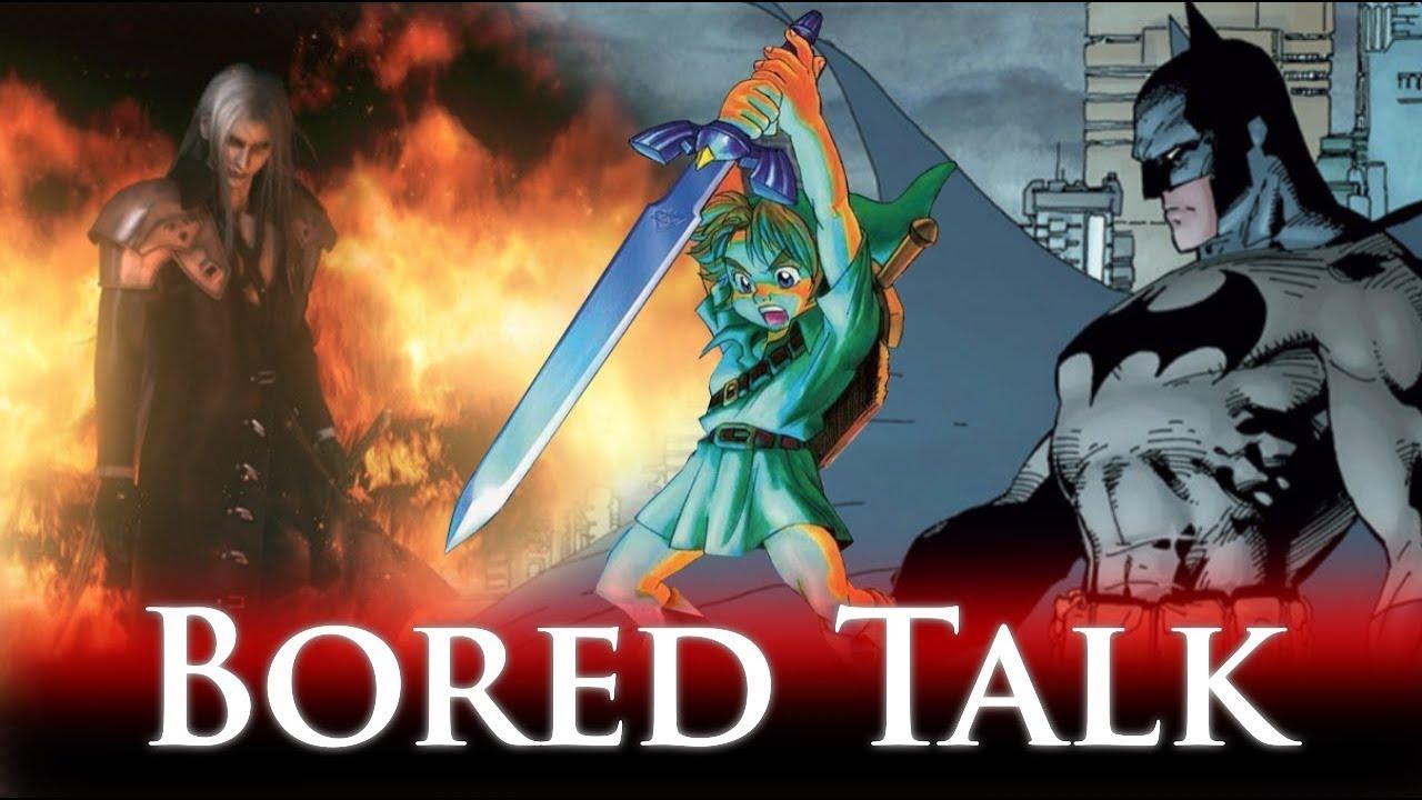 Batman Overrated? Mario Movie underrated? Sephiroth, Zelda 64 & KOTOR! Bored Talk