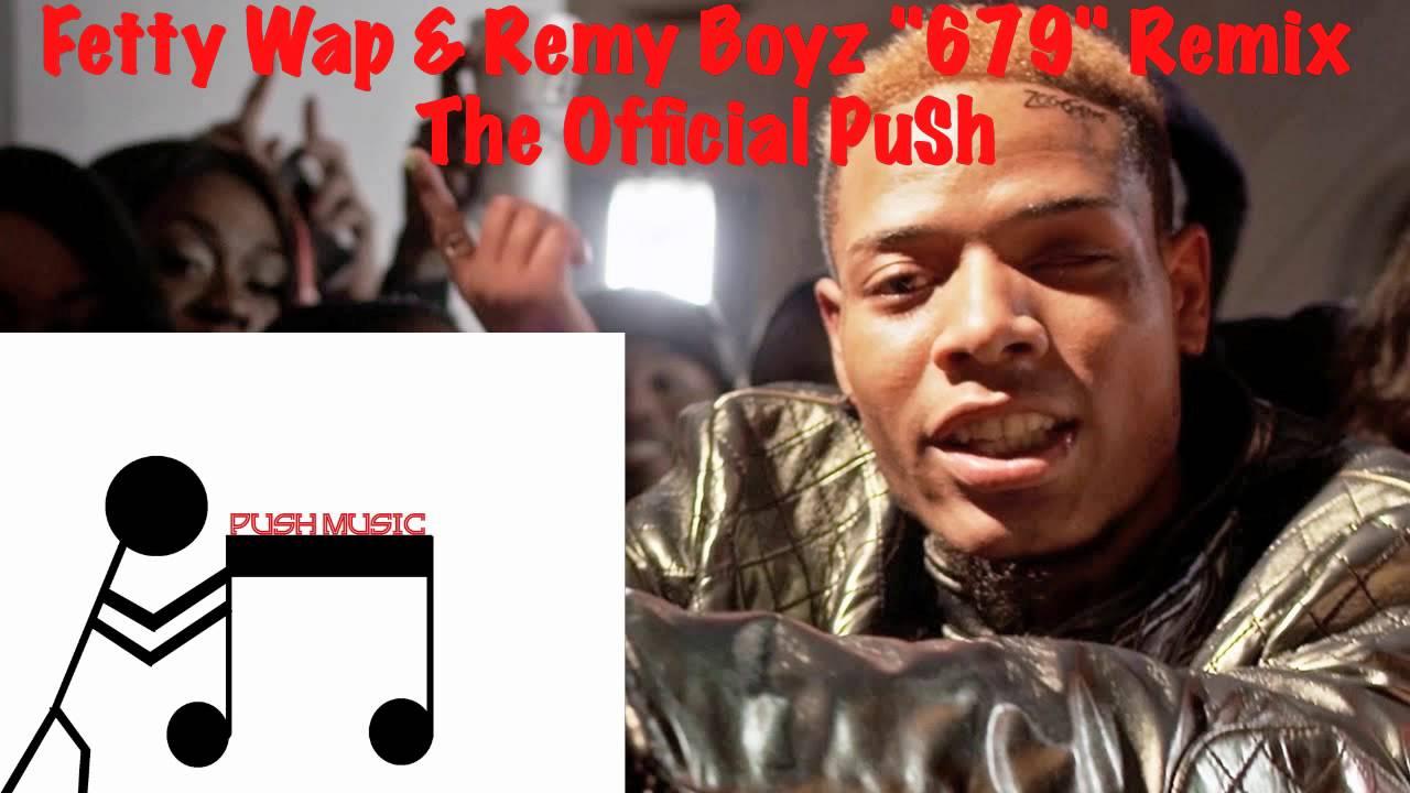 Fetty Wap 679 Remy Boyz Remix Listen Audiomack - Imagez co
