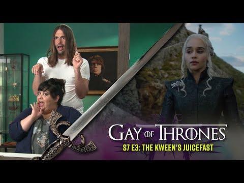 Gay Of Thrones S7 E3 Recap: The Kween's Juicefast (with Carla Jimenez)