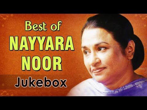 Nayyara Noor Hits - Jukebox 1 - Superhit Ghazal Songs