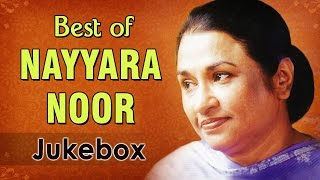 Nayyara Noor Hits - Jukebox 1 - Superhit Ghazal Songs