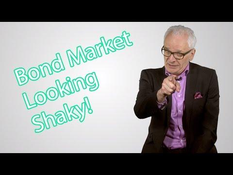Bond Market Looking Shaky!