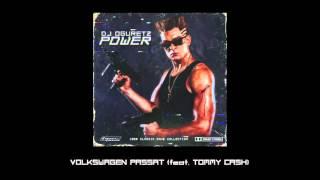 DJ Oguretz — VOLKSWAGEN PASSAT (feat. Tommy Cash)