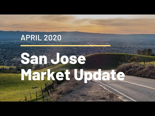 San Jose Housing Market Update - April 2020 - Matt Tenczar