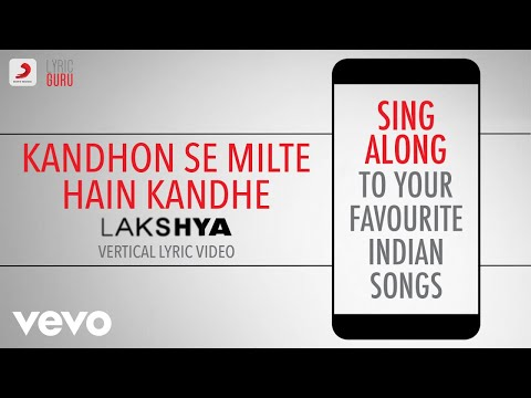 Kandhon Se Milte Hain Kandhe Lakshyaofficial Bollywood Lyricshariharanshankarsonu