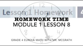 Eureka Math Homework Time Grade 4 Module 1 Lesson 8