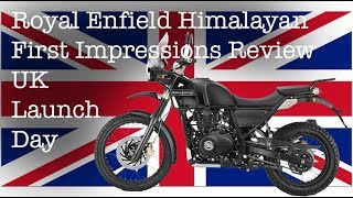 Royal Enfield Himalayan First Impressions Review UK Launch Day