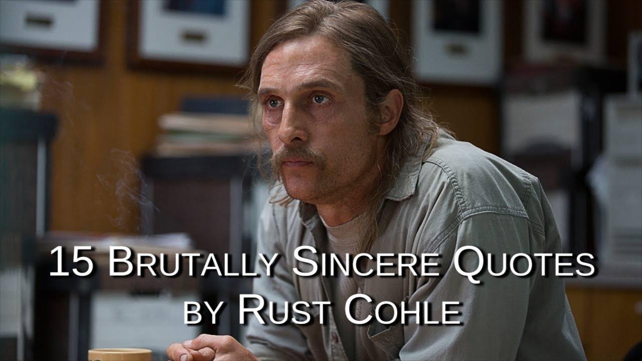 True rust detective quotes cohle True Detective